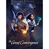 The Great Convergence (The Book of Deacon series 2) ~ Joseph Lallo