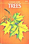Trees: A Guide To Familiar American T...