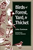 Birds of Forest, Yard, and Thicket