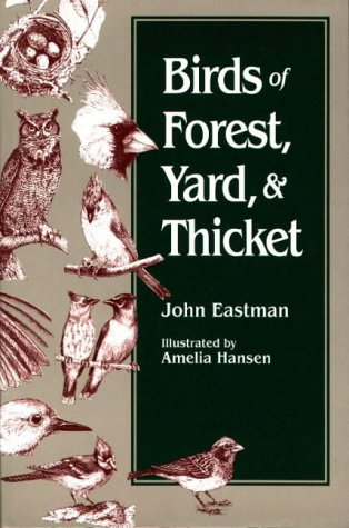 Birds of Forest, Yard & Thicket