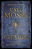 Cover of Citadel by Kate Mosse 0752876473