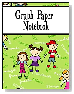 Graph Paper Notebook For Children - Friendship in many languages is the goal for the children on the cover of this graph paper notebook for younger kids.