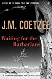 Waiting for the Barbarians (0099465930) by J M Coetzee