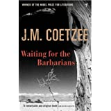 Waiting For The Barbariansby J M Coetzee