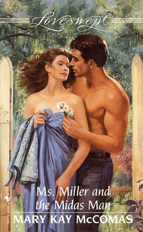 Ms. Miller and the Midas Man (Loveswept), Mary Kay McComas