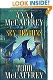 Sky Dragons: Dragonriders of Pern (Pern: The Dragonriders of Pern)