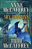 Sky Dragons: Dragonriders of Pern (The Dragonriders of Pern) (0345500911) by McCaffrey, Anne