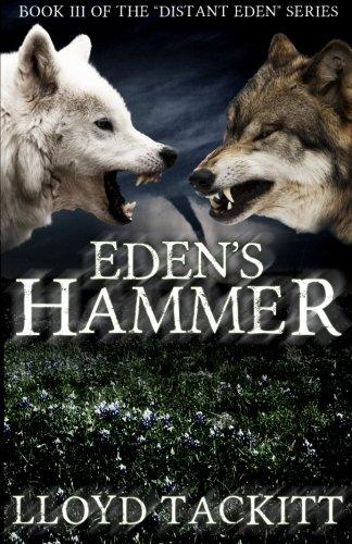 Eden's Hammer (A Distant Eden)
