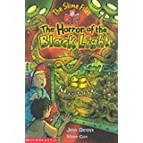 The Horror of the Black Light (Slime Files)by Jan Dean
