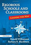 img - for Rigorous Schools and Classrooms: Leading the Way book / textbook / text book