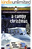 A Campy Christmas: A Frannie Shoemaker Camping Adventure (The Frannie Shoemaker Campground Mysteries Book 6)