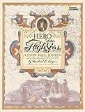 Hero of the High Seas: John Paul Jones and the American Revolution (079225547X) by Cooper, Michael