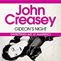 Gideon's Night: Gideon of Scotland Yard Audiobook by John Creasey (JJ Marric) Narrated by Arthur Bash