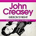 Gideon's Night: Gideon of Scotland Yard Audiobook by John Creasey (JJ Marric) Narrated by Arthur Bash
