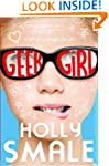 Geek Girl (Geek Girl, Book 1) (Geek G...