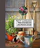 echange, troc Catherine Delvaux - Petit Larousse des techniques du jardinage