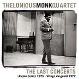 echange, troc Thelonious Monk Quartet - The Last Concerts: Lincoln Center 75 Vanguard Village 72