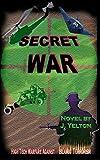 img - for SECRET WAR: High Tech Warfare Against Islamic Terrorism book / textbook / text book