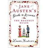 "Jane Austen's Guide to Romance. The Regency Rulesvon ""Lauren Henderson"""