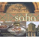 Saha: A Chef's Journey Through Lebanon and Syriaby Greg & Lucy Malouf