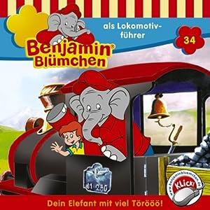 Benjamin als Lokomotivführer (Benjamin Blümchen 34) Hörspiel