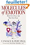 Molecules Of Emotion: Why You Feel Th...