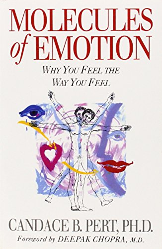 molecules-of-emotion-why-you-feel-the-way-you-feel