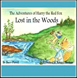 img - for The Adventures of Harry the Red Fox - Lost in the Woods - Book 1 book / textbook / text book