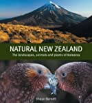 Natural New Zealand: The Landscapes,...