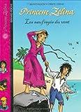 echange, troc Bruno Muscat - Princesse Zélina, Tome 18 : Les naufragés du vent