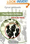 The Modern Defence: Move by Move (Eve...
