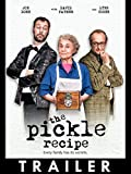 Trailer: The Pickle Recipe