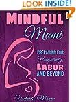 Mindful Mami: Preparing for Pregnancy...
