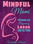Mindful Mami: Preparing for Pregnancy...