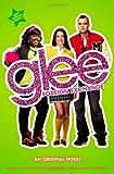 Glee: Foreign Exchange: An Original Novel (Glee Original Novels)