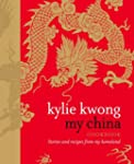 My China: Stories and recipes from my...