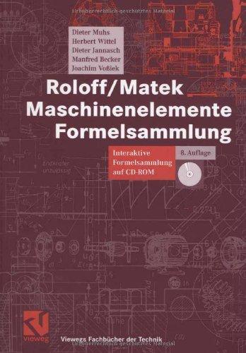 Roloff Matek Maschinenelemente. Lehrbuch und Tabellenbuch, 18.Auflage