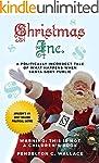 Christmas Inc.: A Politically Incorre...