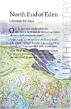 img - for North End of Eden by Christine De Luca (2010-04-01) book / textbook / text book