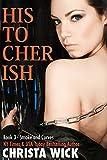 His to Cherish (Smoke & Curves Billionaire BBW Romance)