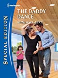 The Daddy Dance (Harlequin Special Edition)