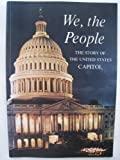 img - for We, the people; the story of the United States Capitol, its past and its promise book / textbook / text book