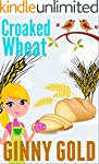 Croaked Wheat (The Early Bird Cafe Co...