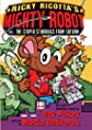 Ricky Ricotta's Mighty Robot Vs. The Stupid Stinkbugs From Saturn (Turtleback School & Library Binding Edition)