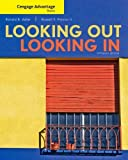 img - for Cengage Advantage Books: Looking Out, Looking In book / textbook / text book