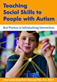 img - for Teaching Social Skills to People with Autism: Best Practices in Individualizing Interventions book / textbook / text book