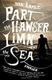 Part the Hawser, Limn the Sea