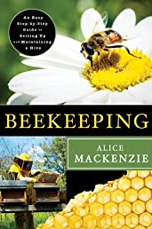 Beekeeping: A Step-by-Step Guide to Setting Up and Maintaining a Hive