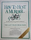 How to Host a Murder: Last Train from Paris
