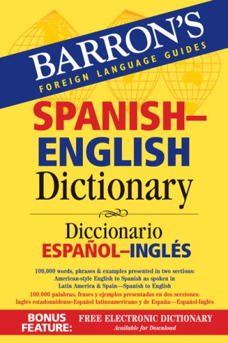 Barron's Spanish-English Dictionary: Diccionario Espanol-Ingles (Barron's Foreign Language Guides)